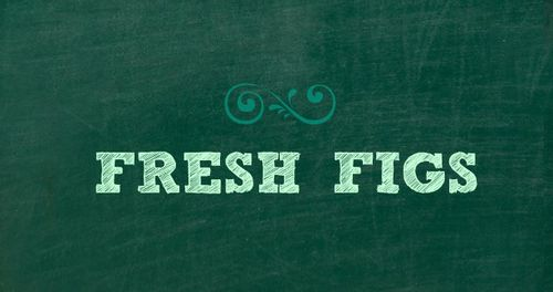 Fresh Figs Sign